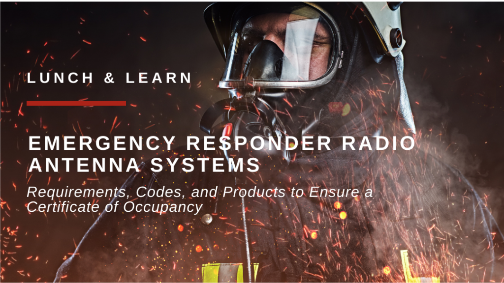 Earn 1 BICSI Credit and 1 AIA Credit: Emergency Responder DAS Lunch & Learn